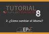 Tutorial 2 NinjaTrader 8 de Sistema EPyF: ¿Cómo cambiar el idioma?