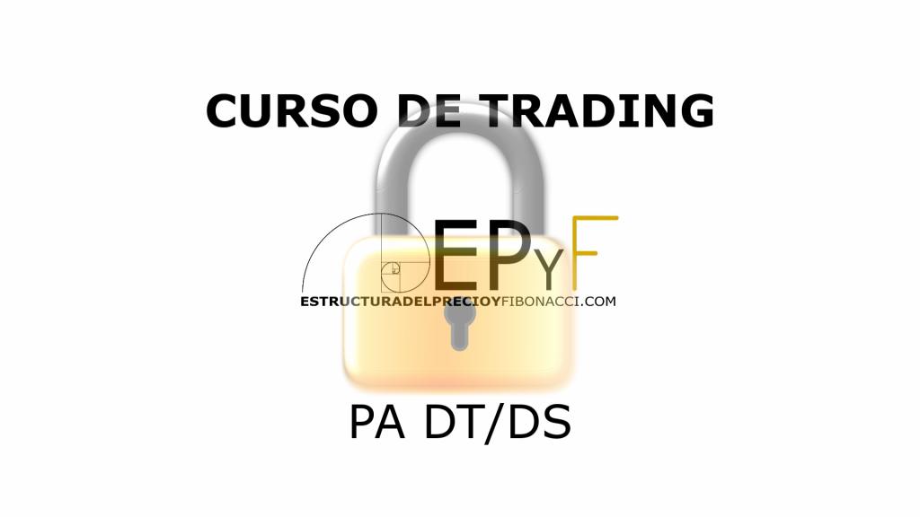 Curso de trading gratuito EPyF - PA DT DS