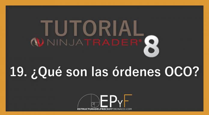 Tutorial 19 NinjaTrader 8 de Sistema EPyF: ¿Qué son las órdenes OCO?